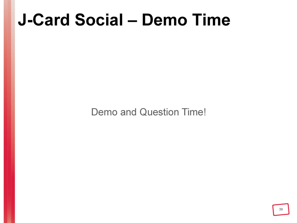 39 J-Card Social – Demo Time Demo and Question ...