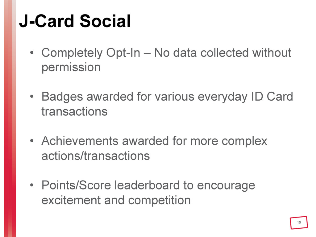 10 J-Card Social • Completely Opt-In – No data...