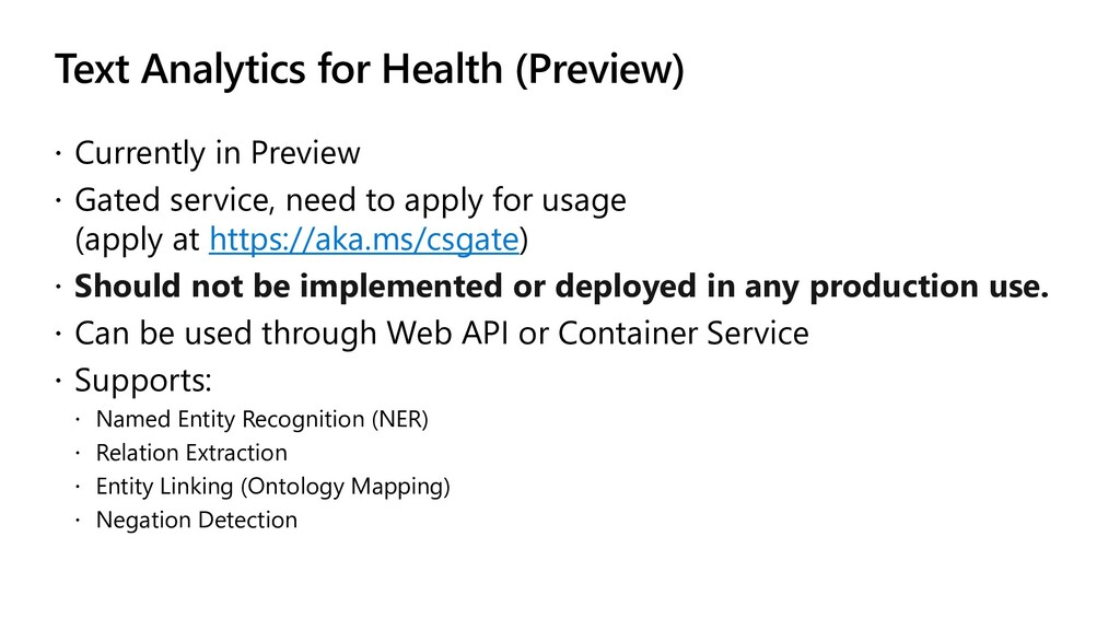 Text Analytics for Health (Preview)  Currently...
