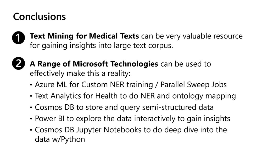 Conclusions Text Mining for Medical Texts can b...
