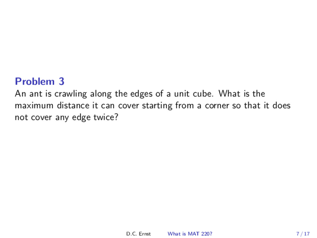 Problem 3 An ant is crawling along the edges of...