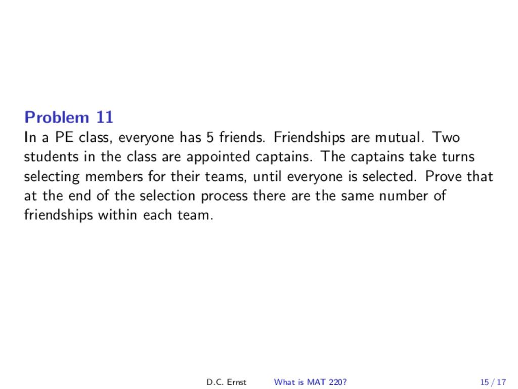 Problem 11 In a PE class, everyone has 5 friend...