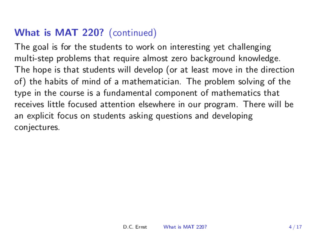 What is MAT 220? (continued) The goal is for th...