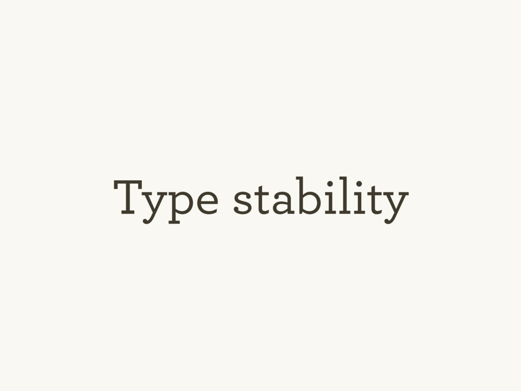 Type stability
