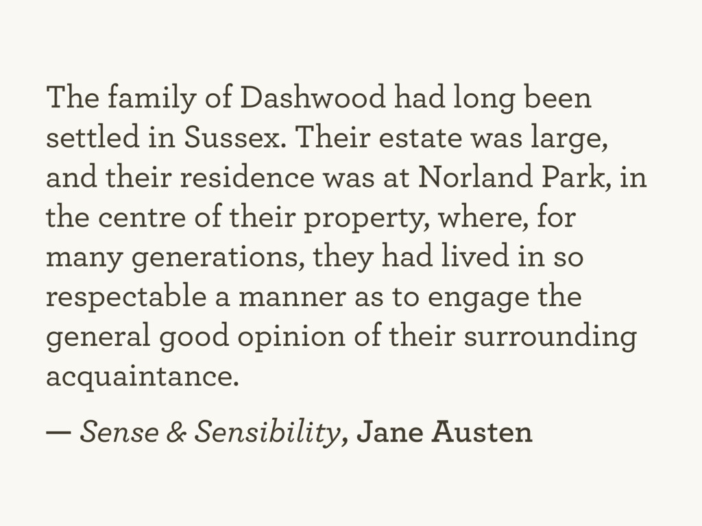 The family of Dashwood had long been settled in...