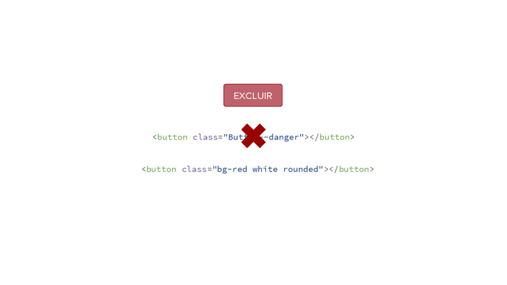 "<button class=""Button--danger""></button> <butto..."
