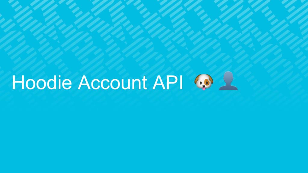 Hoodie Account API