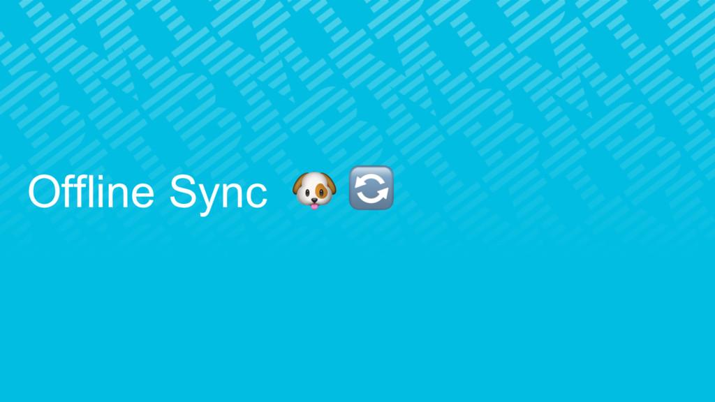 Offline Sync