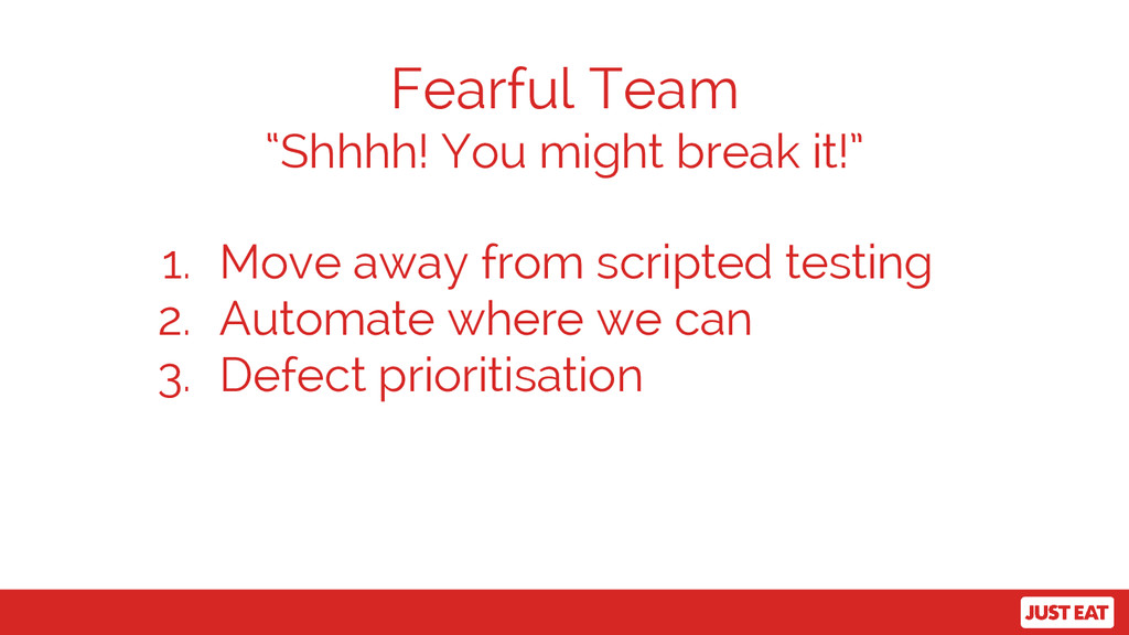 "Fearful Team ""Shhhh! You might break it!"" 1. Mo..."
