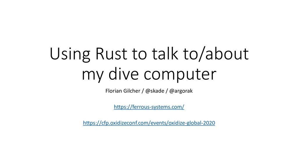 Using Rust to talk to/about my dive computer Fl...