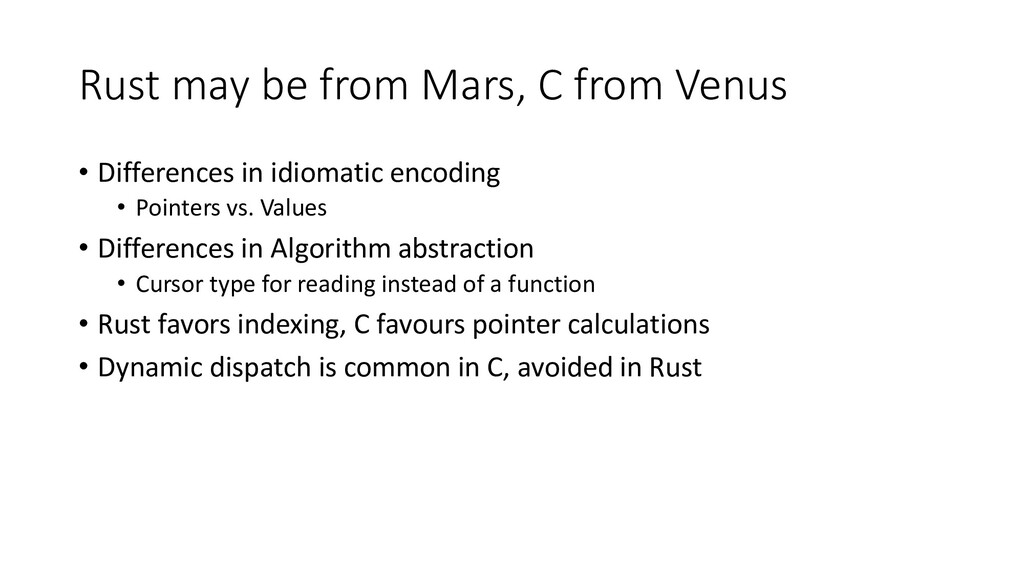 Rust may be from Mars, C from Venus • Differenc...