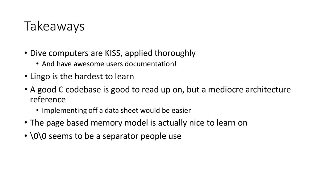 Takeaways • Dive computers are KISS, applied th...