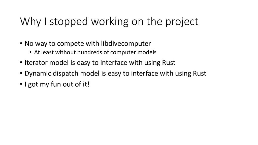 Why I stopped working on the project • No way t...