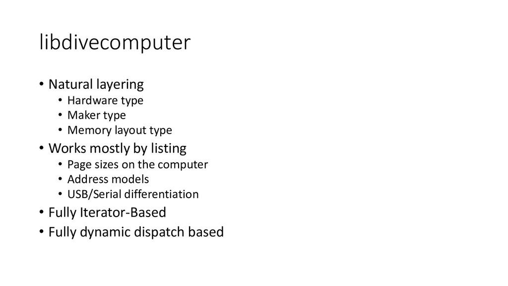 libdivecomputer • Natural layering • Hardware t...