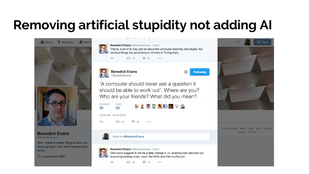Removing artificial stupidity not adding AI
