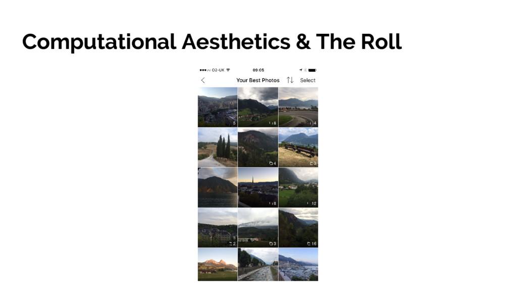 Computational Aesthetics & The Roll
