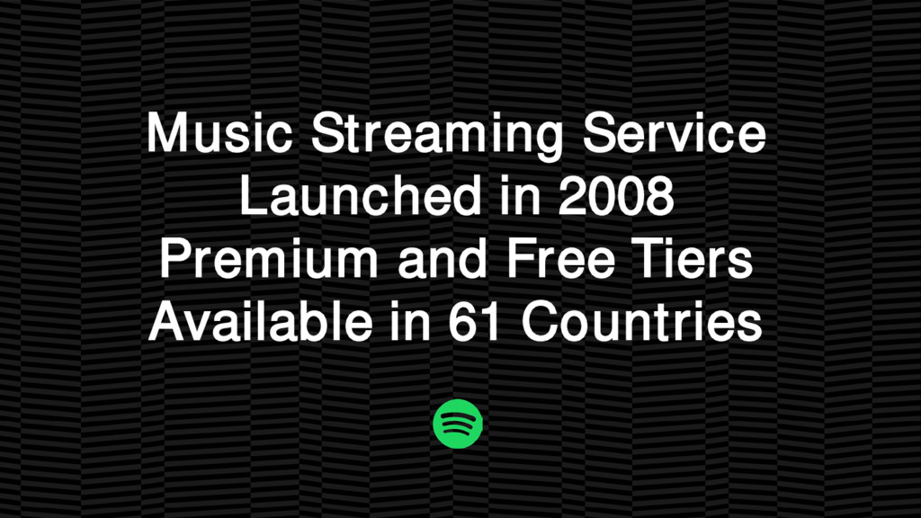 Music Streaming Service Launched in 2008 Premiu...