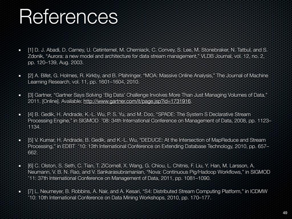 References [1] D. J. Abadi, D. Carney, U. Cetin...