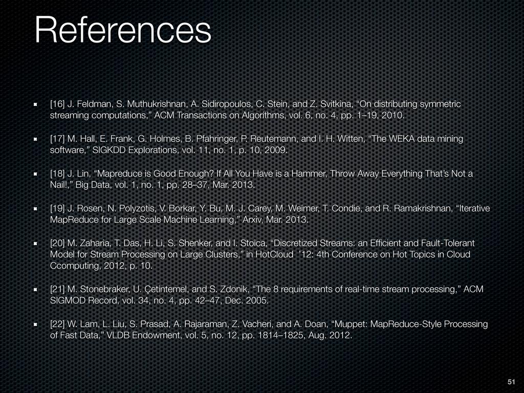 51 References [16] J. Feldman, S. Muthukrishnan...