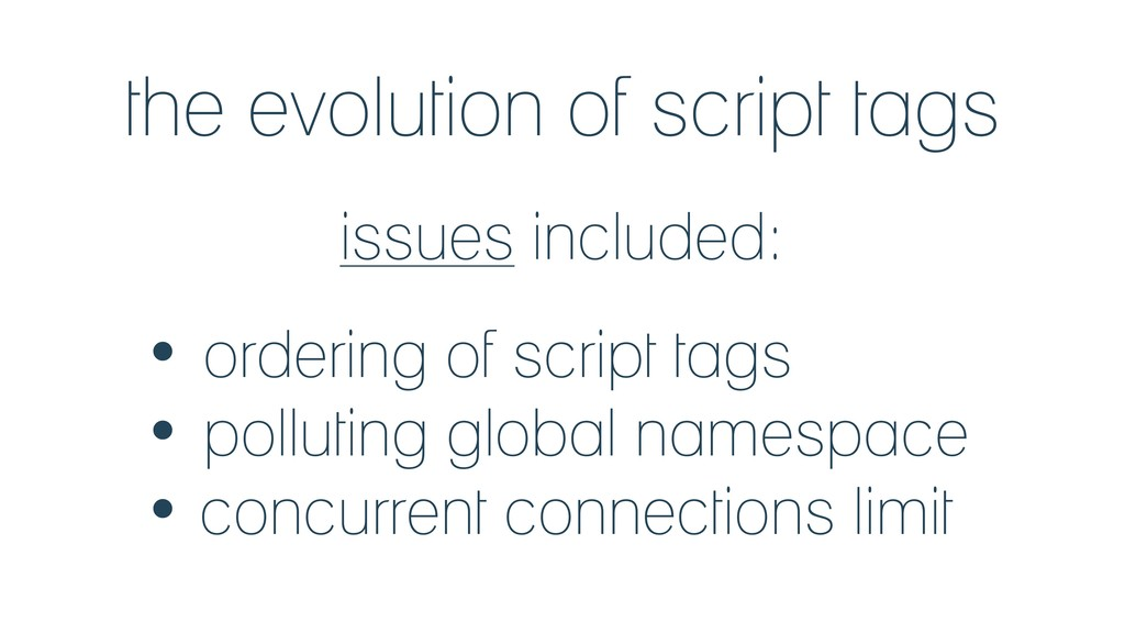 the evolution of script tags issues included: •...