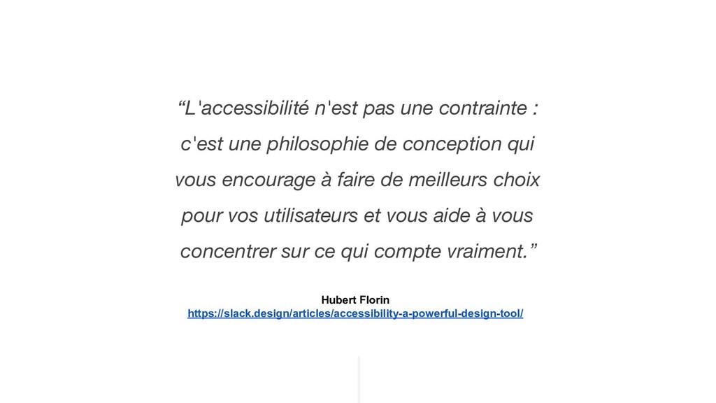 """""""L'accessibilité n'est pas une contrainte : c'e..."""