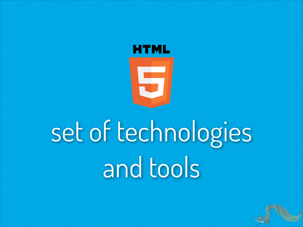 set of technologies and tools