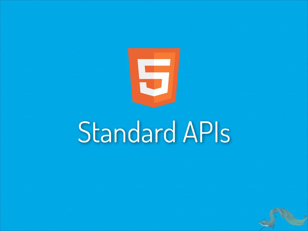 Standard APIs
