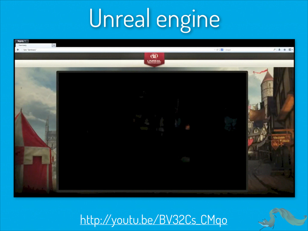 Unreal engine http:/ /youtu.be/BV32Cs_CMqo
