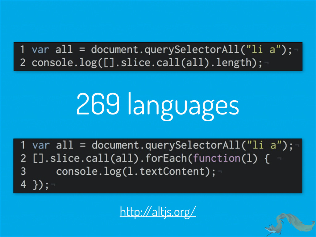 269 languages http:/ /altjs.org/