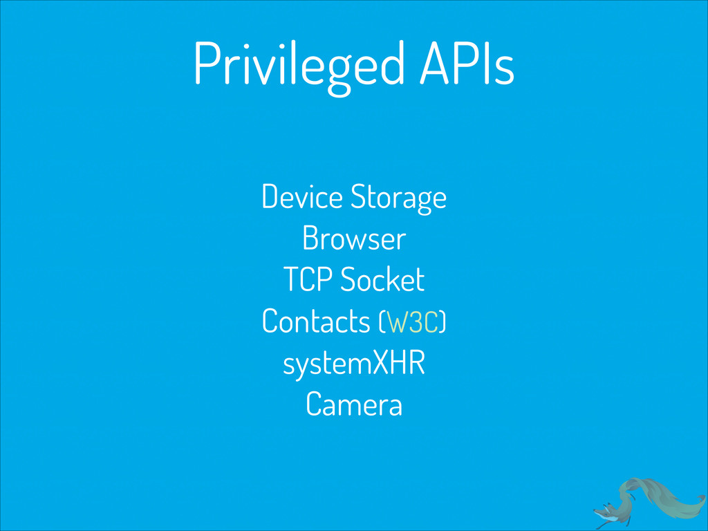 Privileged APIs Device Storage Browser