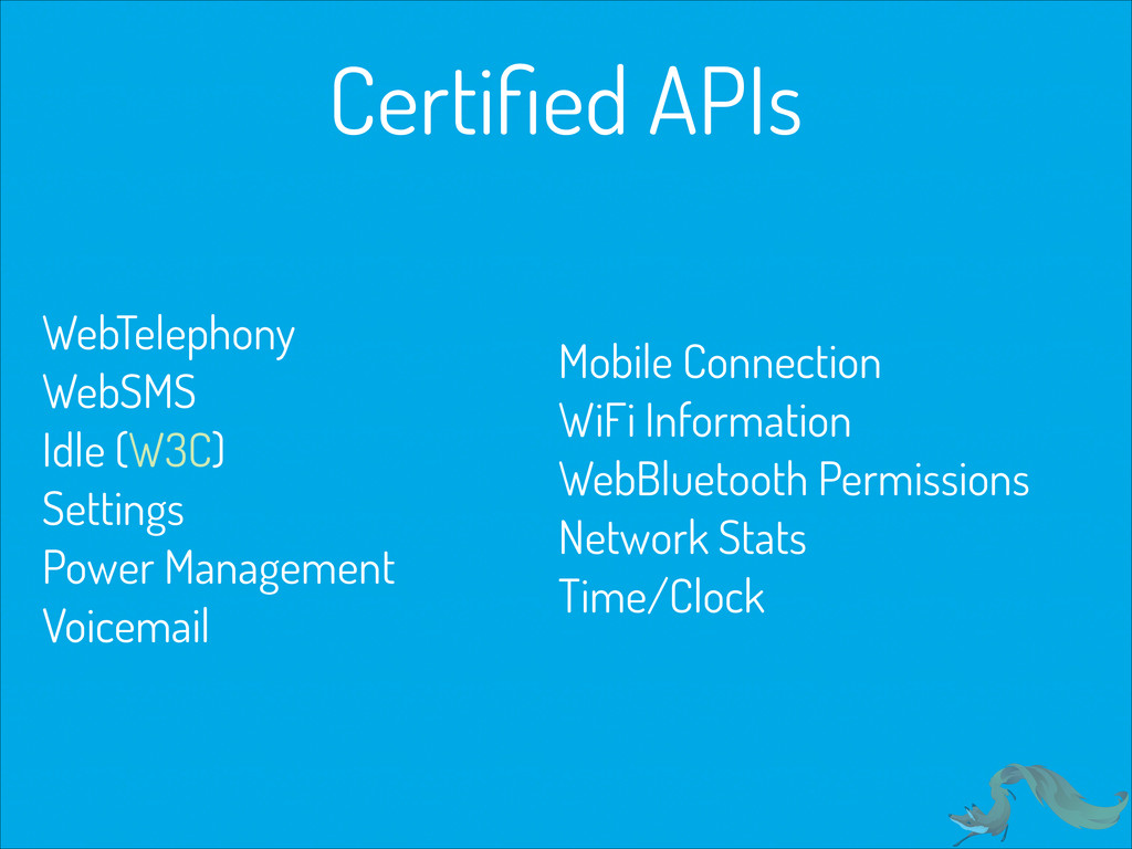 Certified APIs WebTelephony WebSMS
