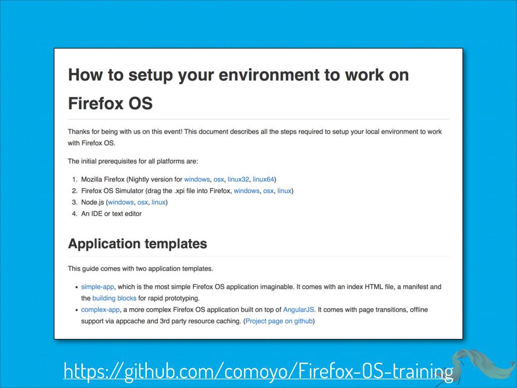 https:/ /github.com/comoyo/Firefox-OS-training