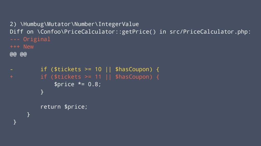 2) \Humbug\Mutator\Number\IntegerValue Diff on ...