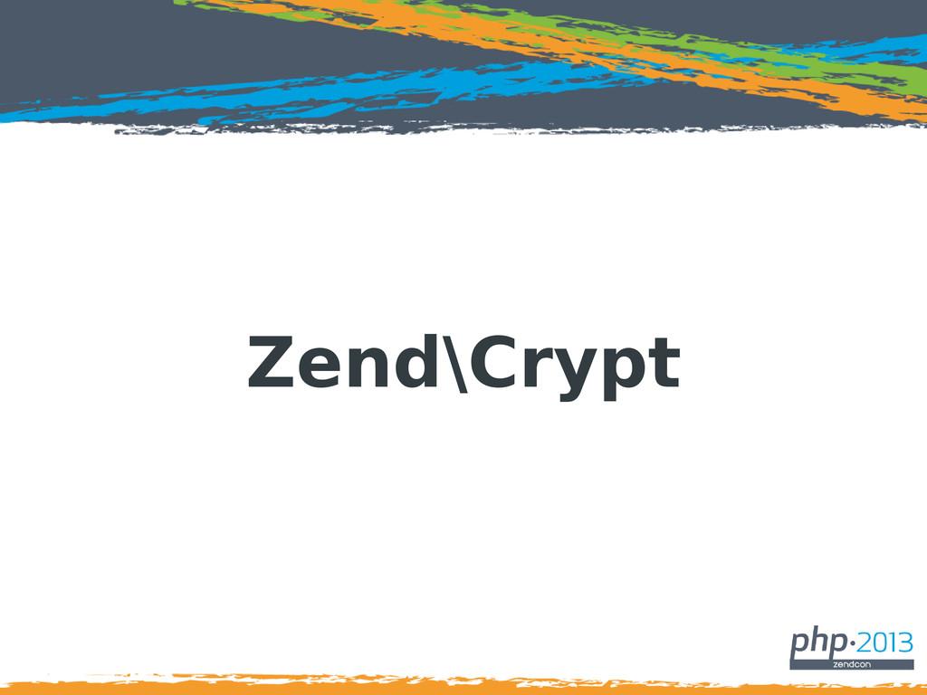 Zend\Crypt