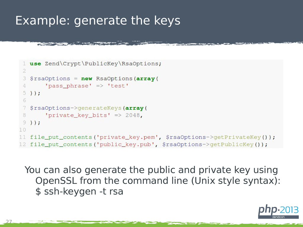 27 Example: generate the keys You can also gene...