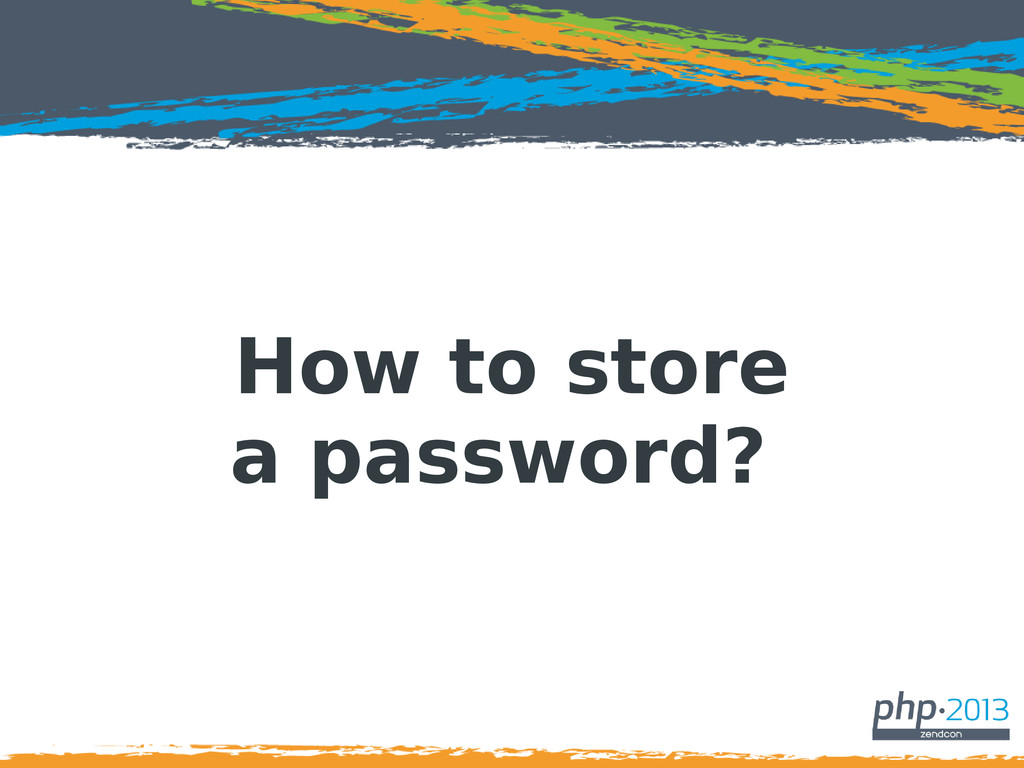 How to store a password?