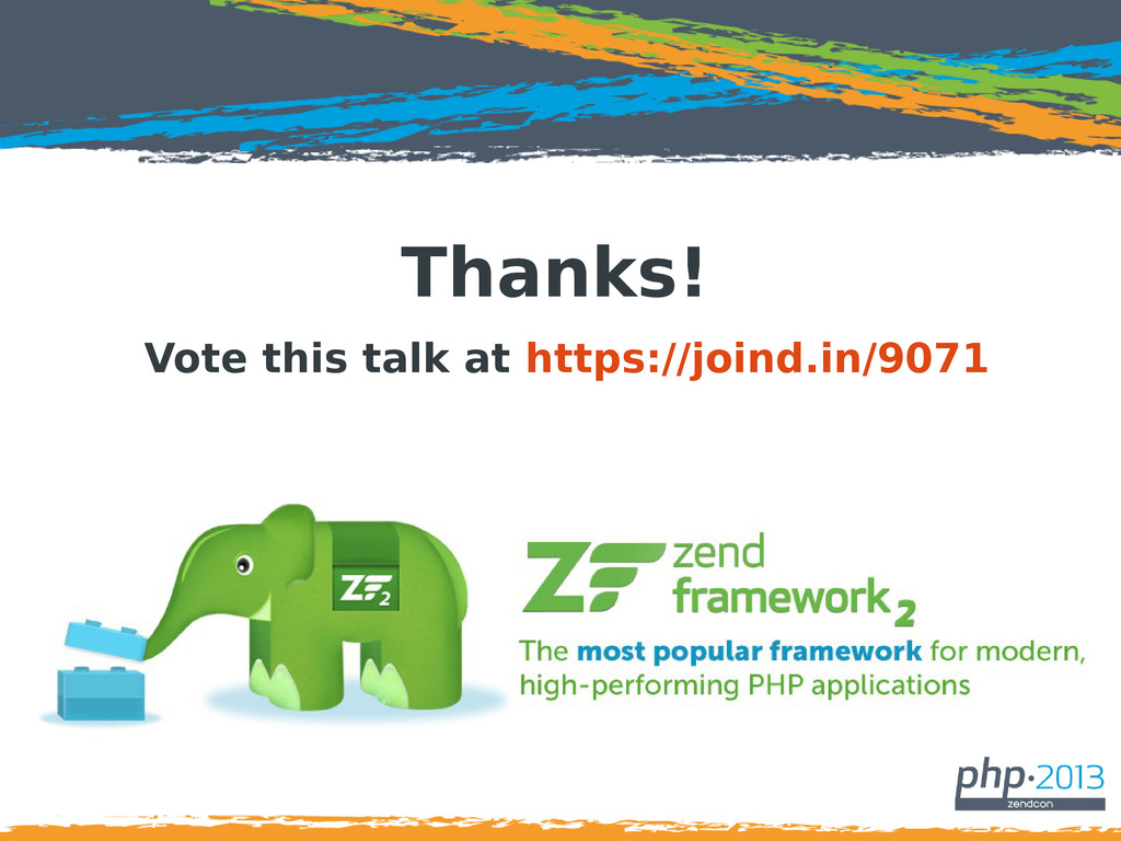 Thanks! Vote this talk at https://joind.in/9071