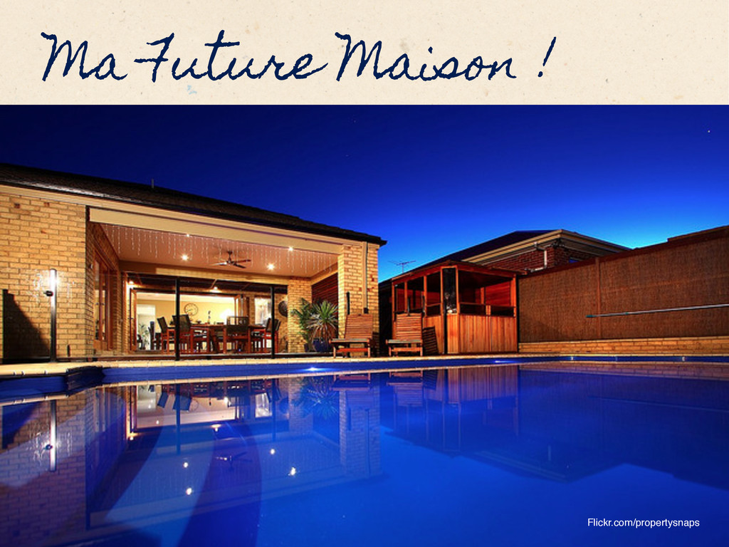 "Ma Future Maison ! Flickr.com/propertysnaps"""