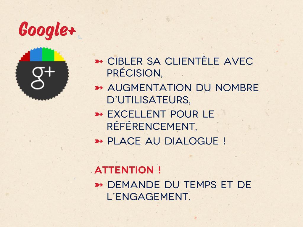 Google+ ➼ Cibler sa clientèle avec précision,...