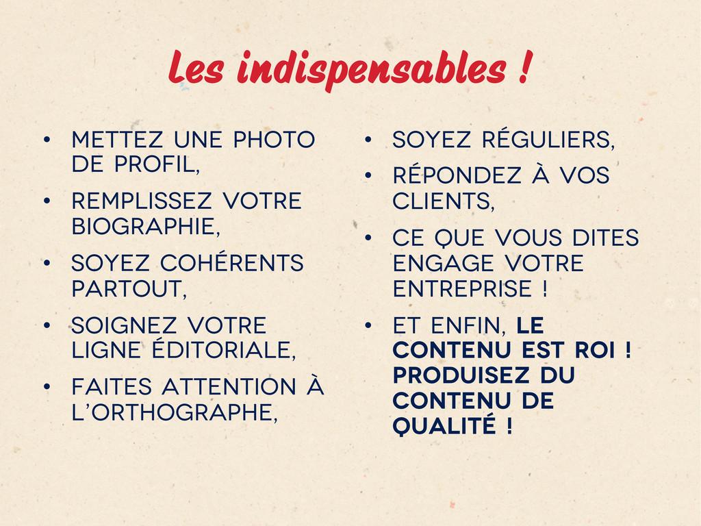 Les indispensables ! • Mettez une photo de pr...