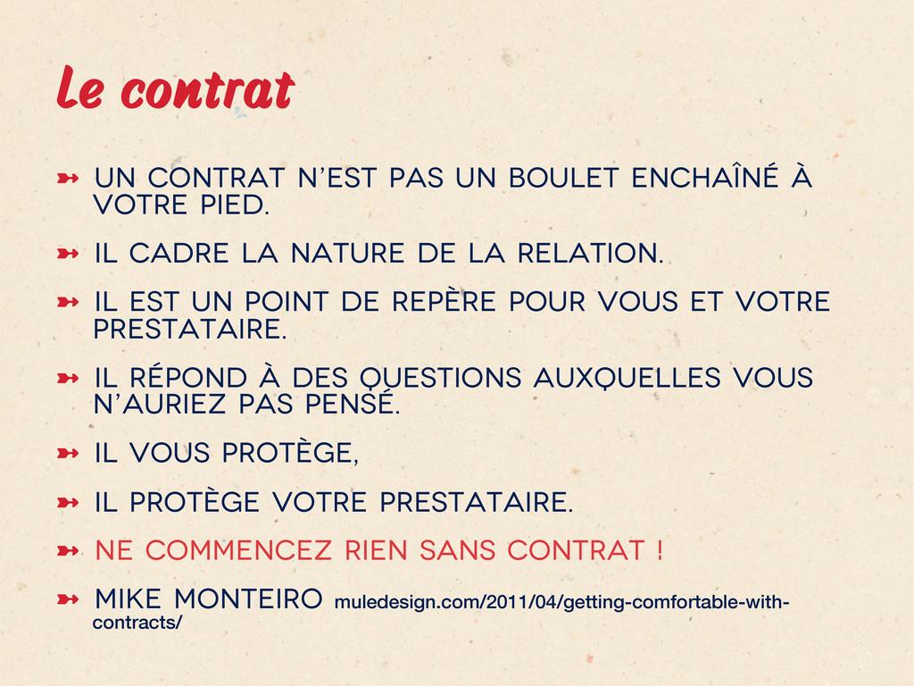Le contrat ➼ Un contrat n'est pas un boulet e...