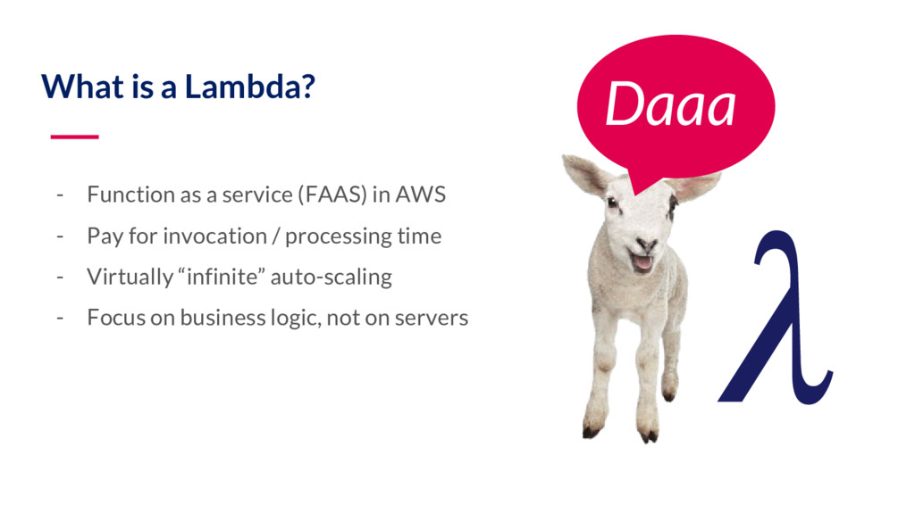 What is a Lambda? - Function as a service (FAAS...