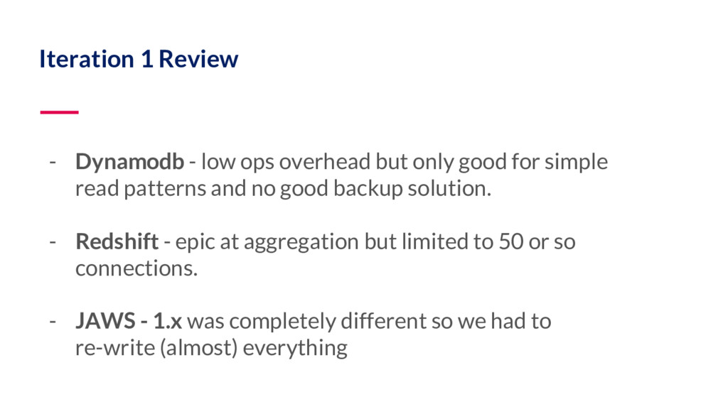 Iteration 1 Review - Dynamodb - low ops overhea...