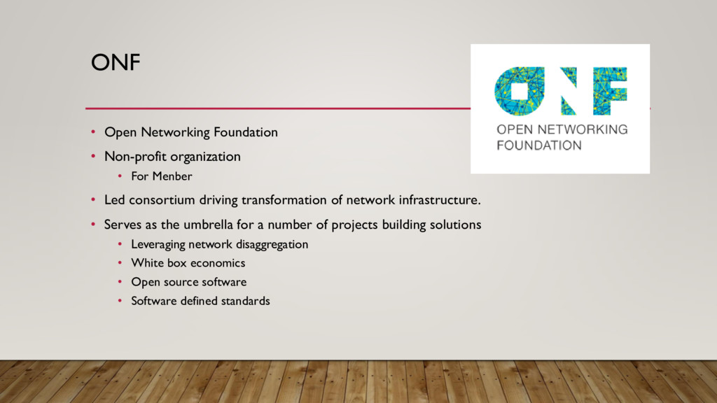 ONF • Open Networking Foundation • Non-profit o...