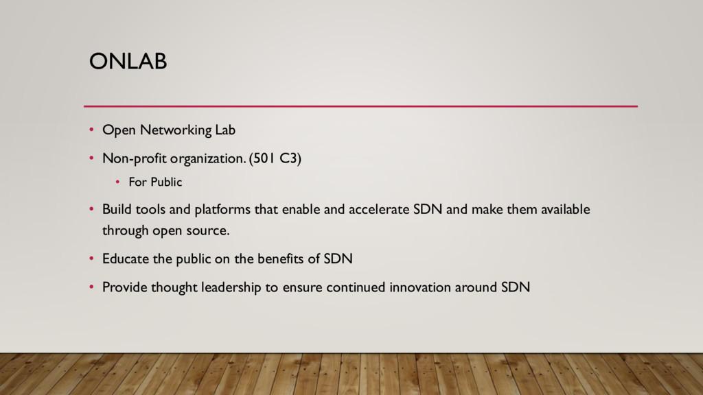 ONLAB • Open Networking Lab • Non-profit organi...