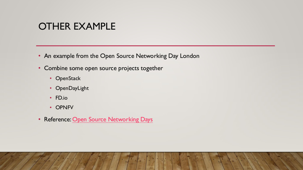 OTHER EXAMPLE • An example from the Open Source...