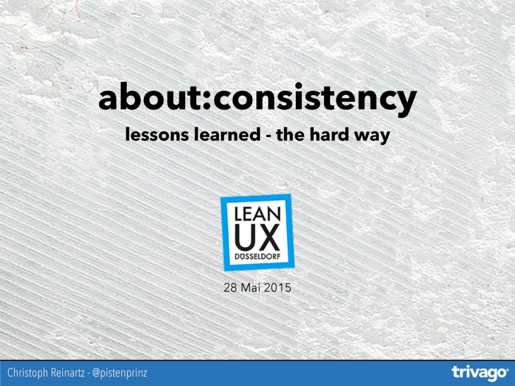 about:consistency lessons learned - the hard wa...