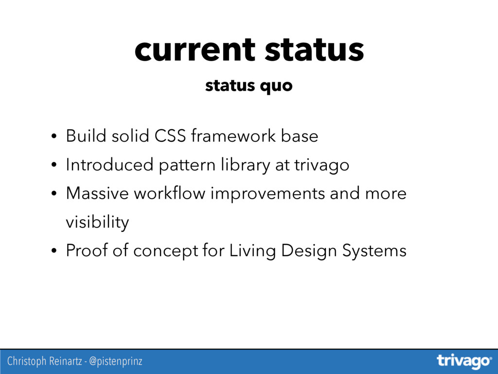 • Build solid CSS framework base • Introduced p...