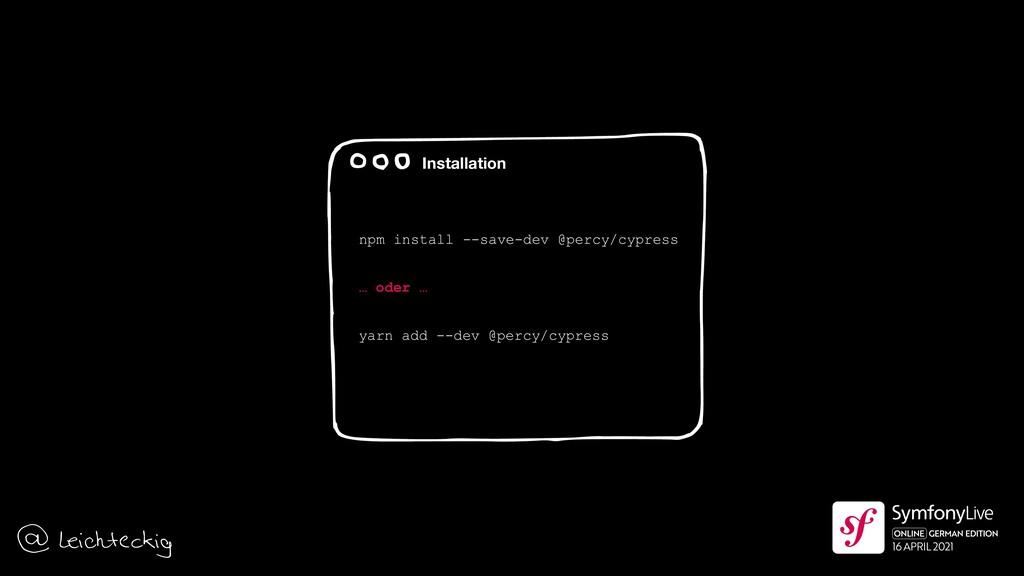 npm install --save-dev @percy/cypress … oder … ...