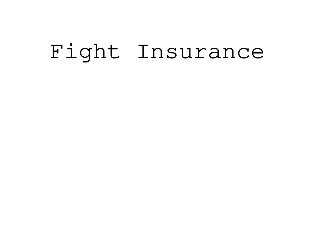 Fight Insurance